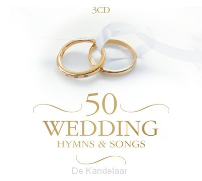 50 Wedding Hymns & Songs (3er CD-Box)