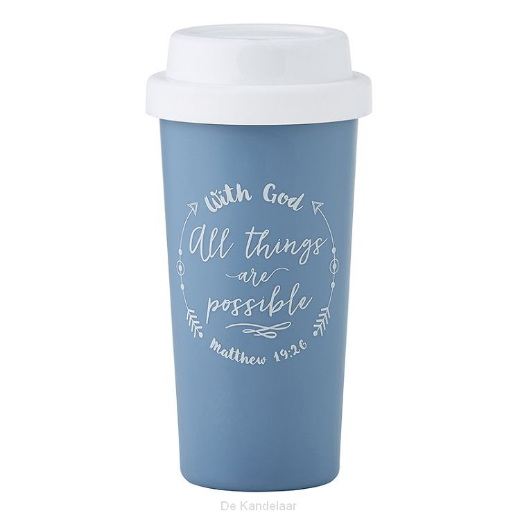 Tumbler with God all things
