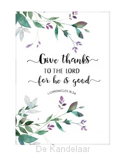 Cadeaubord - Give thanks to the Lord
